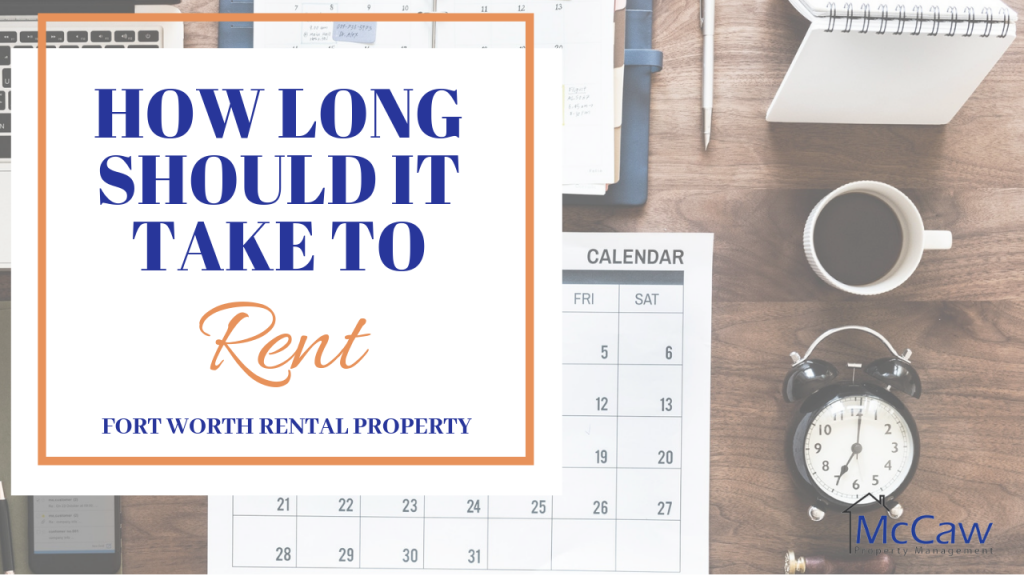 How Long Should it Take to Rent Your Fort Worth Rental Property_
