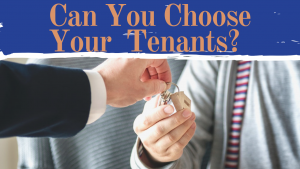 Can You Choose Your Fort Worth Tenants