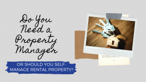 Do You Need a Fort Worth Property Manager or Should You Self-Manage Rental Property?
