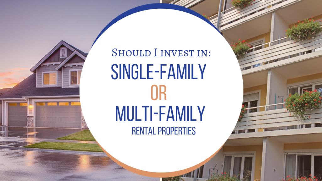 Should You Invest in Single-Family or Multi-Family Rental Property - Article Banner