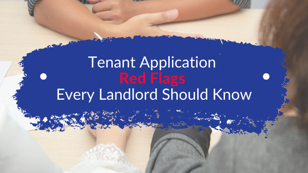 Tenant Application Red Flags Every Landlord Should Know - Article Banner