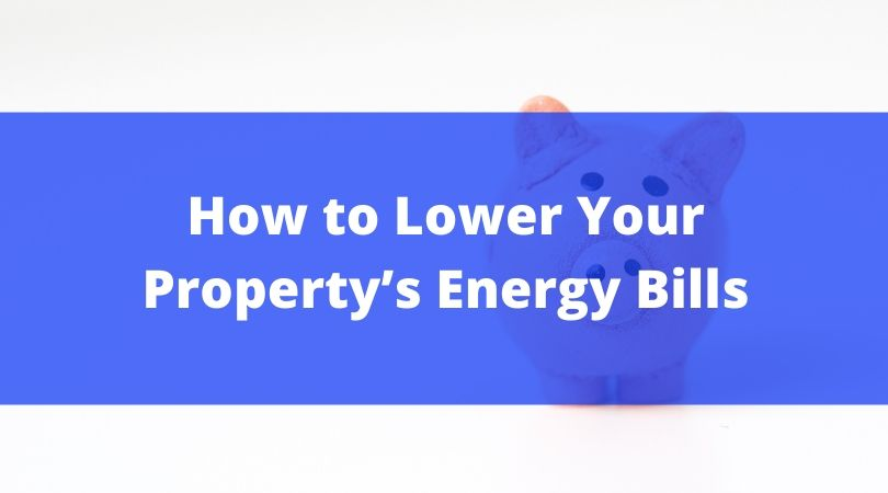 Lower-Property-Energy-Bills-McCawPM