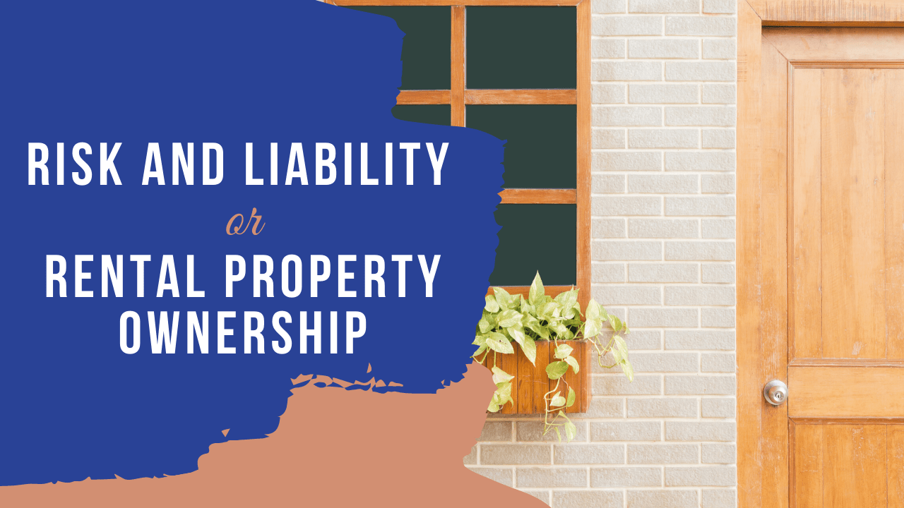 Risk and Liability or Rental Property Ownership - Article Banner