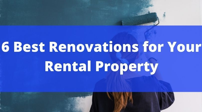 Renovations for Your Rental Property McCaw Property Management